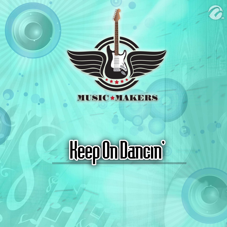 Keep On Dancin' - Single