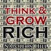 Think and Grow Rich (Unabridged) - Napoleon Hill