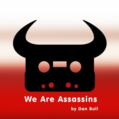 We Are Assassins - Single - Dan Bull