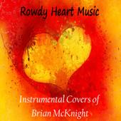 You Should Be Mine Rowdy Heart Music - Rowdy Heart Music