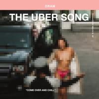 The Uber Song - Single - Shelley FKA DRAM