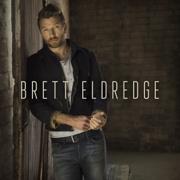 Love Someone - Brett Eldredge - Brett Eldredge