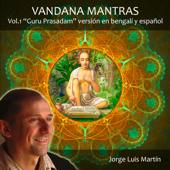 Vandana Mantras Guru Prasadam, Vol. 1 (Versión En Bengalí Y Español)