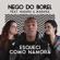 Esqueci Como Namora (feat. Maiara & Maraisa) - Nego do Borel