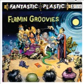 Flamin' Groovies - Just Like a Hurricane