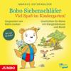 Viel Spaß im Kindergarten! (Bobo Siebenschläfer) - Markus Osterwalder