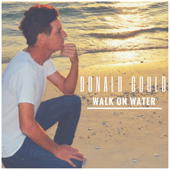 Come Sail Away (Reprise Mix)-Donald Gould