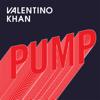 Valentino Khan - Pump artwork
