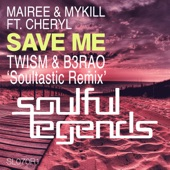 Save Me (feat. Cheryl) [Remixes] - EP