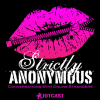 Strictly Anonymous podcast