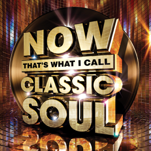 Various Artists - NOW That's What I Call Classic Soul