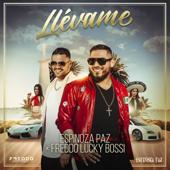 Llévame (feat. Freddo Lucky Bossi) - Espinoza Paz