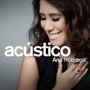 Ana Nóbrega – Acústico – Ana Nóbrega