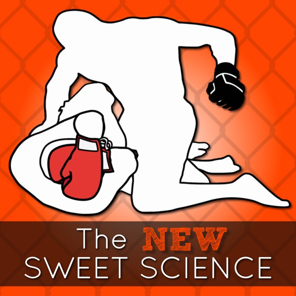 The NEW Sweet Science UFC / MMA Podcast