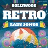 Bollywood Retro : Rain Songs