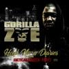 Hood Ni**a Diaries (Deluxe Edition), Gorilla Zoe