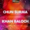 Chan Soorma - Khan Baloch