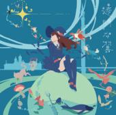 TVアニメ「リトルウィッチアカデミア」第2クールエンディングテーマ「透明な翼」 - EP