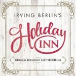 Bryce Pinkham & Holiday Inn Original Broadway Ensemble - Blue Skies