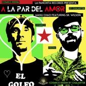 Manu Chao - A la par del amor (feat. Sr. Wilson)