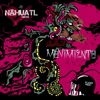 Movimiento - Nahuatl Sound System