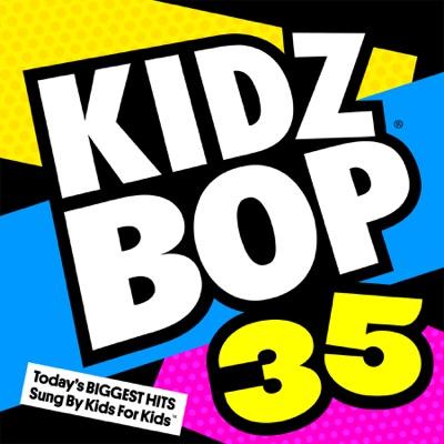 Kidz Bop 35 - KIDZ BOP Kids album