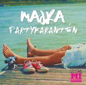 Partykarantén (A Mi dalunk)