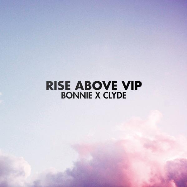 Rise Above (Vip) - Single
