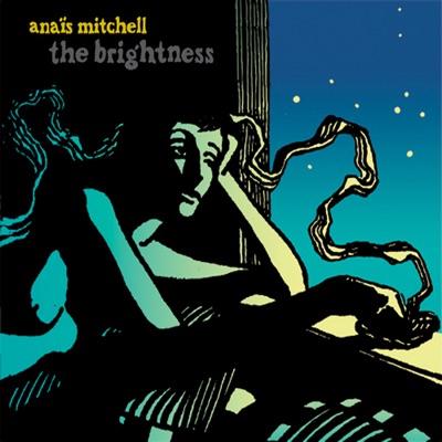 The Brightness - Anais Mitchell