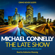 Michael Connelly - The Late Show (Unabridged)