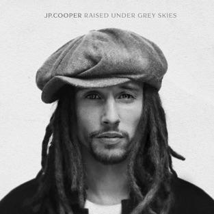 Raised Under Grey Skies (Deluxe) – JP Cooper