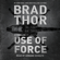 Brad Thor - Use of Force (Unabridged)