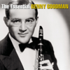 The Essential Benny Goodman (Remastered) - Benny Goodman