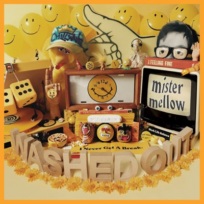 Mister Mellow - Washed Out album