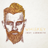 Joey Landreth - Whiskey  artwork