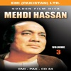 Golden Film Hits Vol 3 Mehdi Hassan