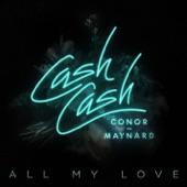 All My Love (feat. Conor Maynard) - Single