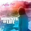 Moments of Life (feat. Andreea) - Single, Anthony Cisco