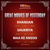 Great Movies of Yesterday Khandan / Shukriya / Maa Ke Aansoo