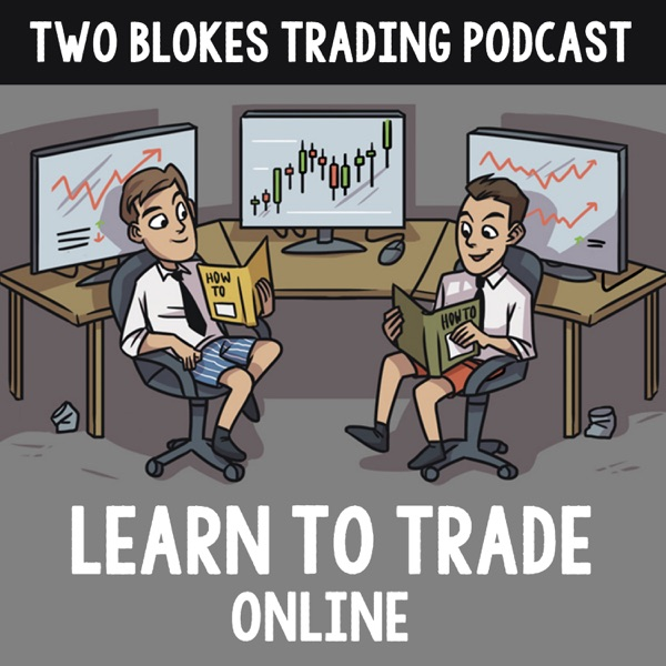 Two Blokes Trading - Learn to Trade Online