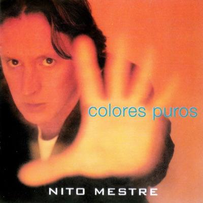 Colores Puros - Nito Mestre