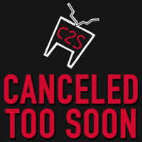 Podcast cover art for Canceled Too Soon