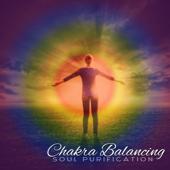 Chakra Balancing: Soul Purification, Buddha Blessing Bar, Free Spirit, Meditation Relaxation Music