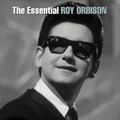 The Essential Roy Orbison - Roy Orbison