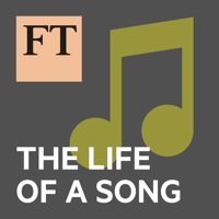 FT Life of a Song podcast