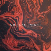 Our Last Night - Common Ground