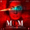 Mom (Original Motion Picture Soundtrack), A. R. Rahman