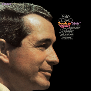 Perry Como - Look to Your Heart (Expanded Edition)