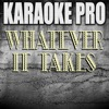 Karaoke Pro - Whatever It Takes (Originally Performed by Imagine Dragons)
