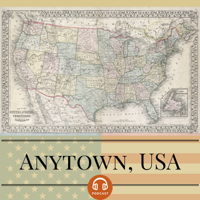 Podcast cover art for The Anytown, USA Podcast
